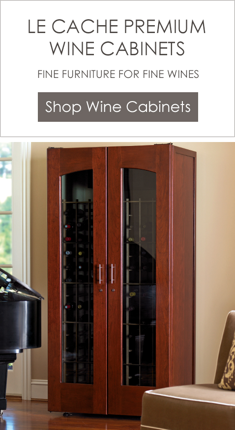 Le Cache Premium Wine Cabinets - Shop Now & Wine Cabinets and Wine Storage | Le Cache Premium Wine Cabinets